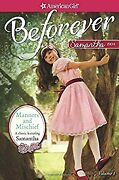 Manners And Mischief A Samantha Classic Volume 1 American Girl Beforever Ad