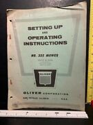 Orig 1957 Oliver Tractor 355 Mower Sickle Set Up And Operating Instruction Manual