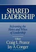 Shared Leadership Reframing The Hows And Whys Of Leadership By Craig Pearce En