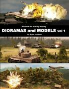 Tutorial For Making Military Dioramas And Models, Paperback By Jacobsen, Bjor...