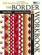 The Border Workbook Easy Speed-pieced And Foundation-pieced Borders 10th Anniandhellip