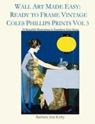 Wall Art Made Easy Ready To Frame Vintage Coles Phillips Prints Vol 3 30 Be...