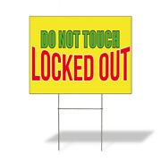 Weatherproof Yard Sign Do Not Touch Locked Out Advertising Printing Lawn Garden