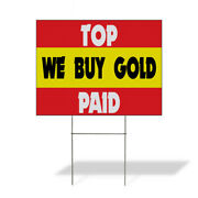 Weatherproof Yard Sign Top We Buy Gold Paid Business White Lawn Garden
