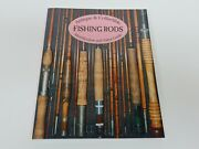 Antique And Collectible Fishing Rods Identification And Value Guide Signed