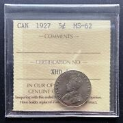 1927 Canada 5 Cent Nickel Coin Iccs Graded Ms-62
