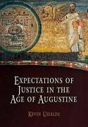 Expectations Of Justice In The Age Of Augustine, Uhalde, Kevin, Hardback
