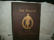 Antique 1885 Books Vol 1 And Vol 2 The Soldier In Our Civil War Illustrated