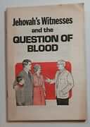 Vintage 1975 Watch Tower Bible Society Jehovahs Witnesses The Question Of Blood