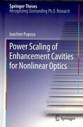 Power Scaling Of Enhancement Cavities For Nonlinear Optics Hardcover By Pupe...