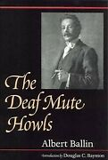 Deaf Mute Howls, Paperback By Ballin, Albert, Brand New, Free Pandp In The Uk