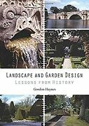 Landscape And Garden Design Lessons From History Gordon Haynes Used Good Boo