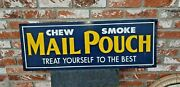 Antique Chew Smoke Mail Pouch Tin Emboss Sign 36x12 Treat Yourself To The Best