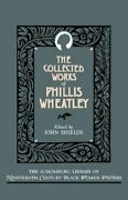 The Collected Works Of Phillis Wheatley The Sc... By Wheatley, Phillis Hardback