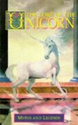 The Lore Of The Unicorn Myths And Legends Myths... By Shepard Colin Paperback