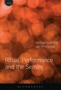 Ritual Performance And The Senses Hardcover By Bull Michael Mitchell Jon...