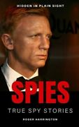 Spies True Spy Stories Hidden In Plain Sight, Like New Used, Free Shipping ...