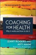 Coaching For Health Why It Works And How To Do It Uk Higher E... By Arti Maini