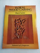 1986 Floral Wood Carving Full Size Patterns And Complete By Mack Sutter