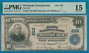 10. 1902 P.b. The First National Bank Of Pittsburgh Pa. Chart. 252 Pmg Fine15