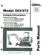 Gehl 353 373 Compact Excavator Parts Manual New Form 908542 2009
