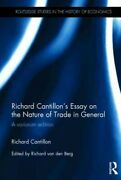 Richard Cantillonand039s Essay On The Nature Of Trade In General A Variorum Edit...