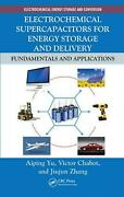 Electrochemical Supercapacitors For Energy Storage And Delivery Fundamentals An