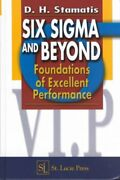 Six Sigma And Beyond Foundations Of Excellent Performance, Hardcover By Sta...