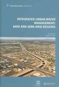 Integrated Urban Water Management Arid And Semi-arid Regions, Hardcover By ...