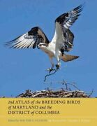 2nd Atlas Of The Breeding Birds Of Maryland And The District Of Columbia, Har...