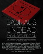 Bauhaus Undead Book Expanded Edition By Kevin Haskins Deathrock/goth Band