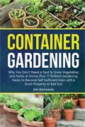 Container Gardening For Beginners Why You Donand039t Need A Yard To Grow Vegetables