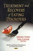 Treatment And Recovery Of Eating Disorders, Hardcover By Latzer, Yael Edt ...