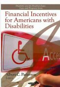 Financial Incentives For Americans With Disabilities Hardcover By Patterson...