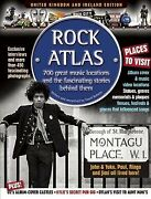Rock Atlas 700 Great Music Locations And The Fascinating Stories Behind The...
