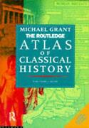 The Routledge Atlas Of Classical History From 1700 Bc To Ad 565 By Michael Gran