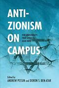 Anti-zionism On Campus The University, Free Speech, And Bds Studies In Anti…