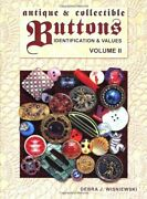 Antique And Collectible Buttons Identification And Values, Vol. 2 By Wisniewski,…