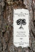 The Appalachian Trail, Step By Step How To Prepare For A Thru Or Long Distan…