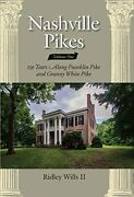 Nashville Pikes Vol. 1 150 Years Along Franklin Pike And Granny White Pike Bandhellip