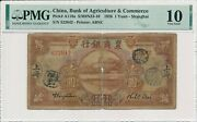 Bank Of Agriculture And Commerce China 1 Yuan 1926 Shanghai Pmg 10