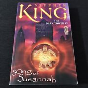 The Dark Tower Vi- Song Of Susannah By Stephen King 1st Trade Paperback
