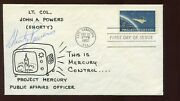 Lt. Col John A. Shorty Powers Signed Feb 20 1962 Project Mercury Fdc Cover