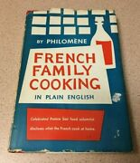 Vintage French Family Cooking In Plain English By Philomene Old Cookbook