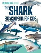 The Shark Encyclopedia For Kids By Ethan Pembroke English Hardcover Book Free