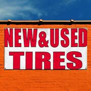 Vinyl Banner Sign New And Used Tires 2 Business Marketing Advertising White