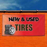 Vinyl Banner Sign Tires New And Used 3 Business Marketing Advertising Red