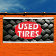 Vinyl Banner Sign Used Tires 1 Style O Tires Sale Marketing Advertising Red