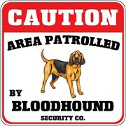 Crossing Sign Caution Area Patrolled Bloodhound Dog Security Co Cross Xing Metal