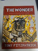 The Wonder Portraits Of A Remembered City Vol I By Tony Fitzpatrick 2005 1st Ed
